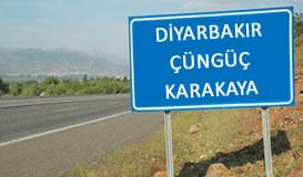 Diyarbakır - Çünğüç - Karakaya